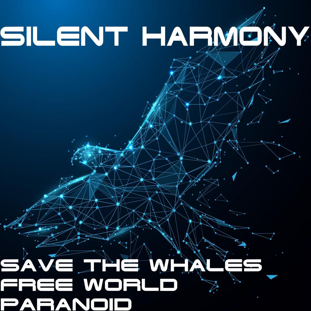 Save the Whales (Sonic Experience Remix) by Silent Harmony - Pandora