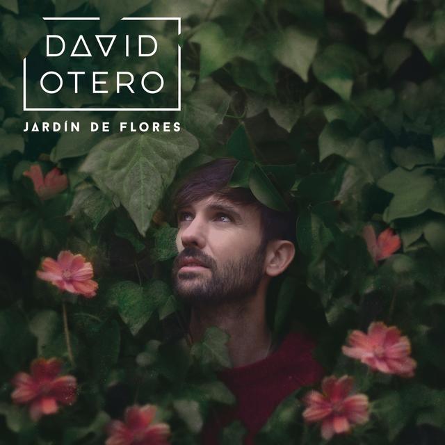 Jardín de Flores (Single) by David Otero - Pandora