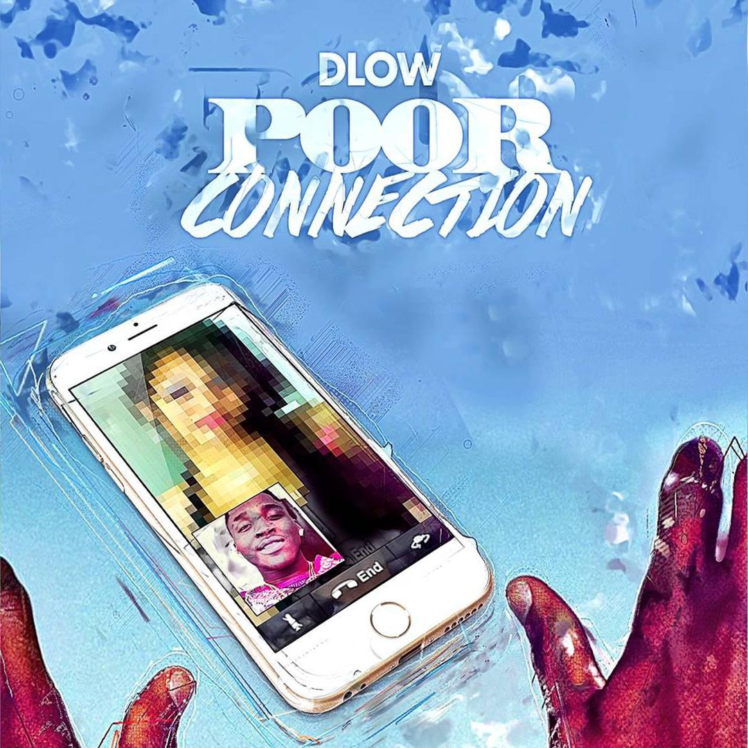 Poor Connection (Single) by Dlow - Pandora