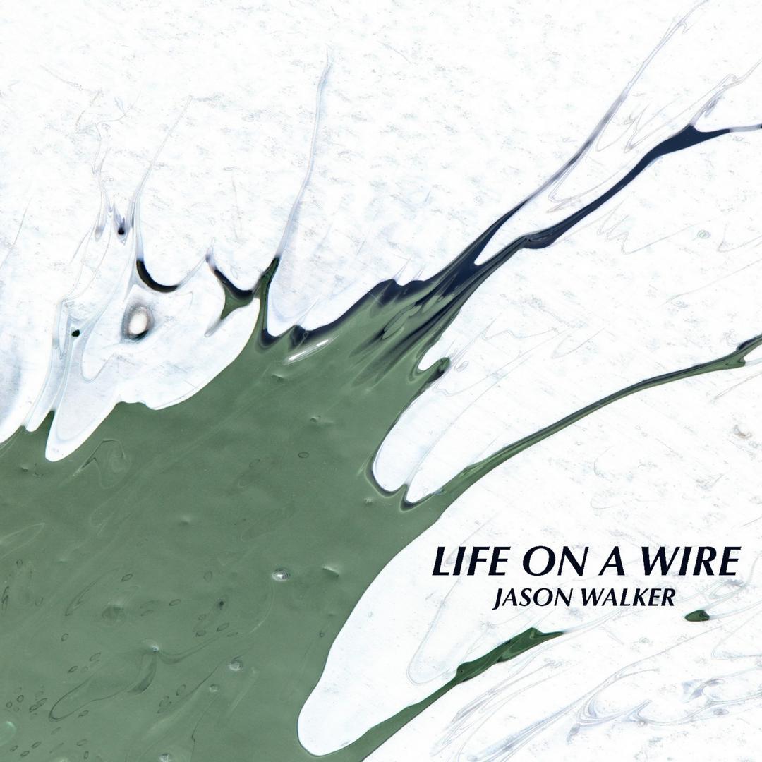 Life on a Wire (Single) by Jason Walker - Pandora