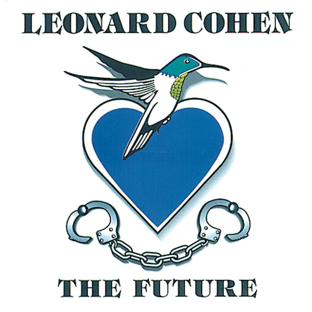 The Future by Leonard Cohen - Pandora