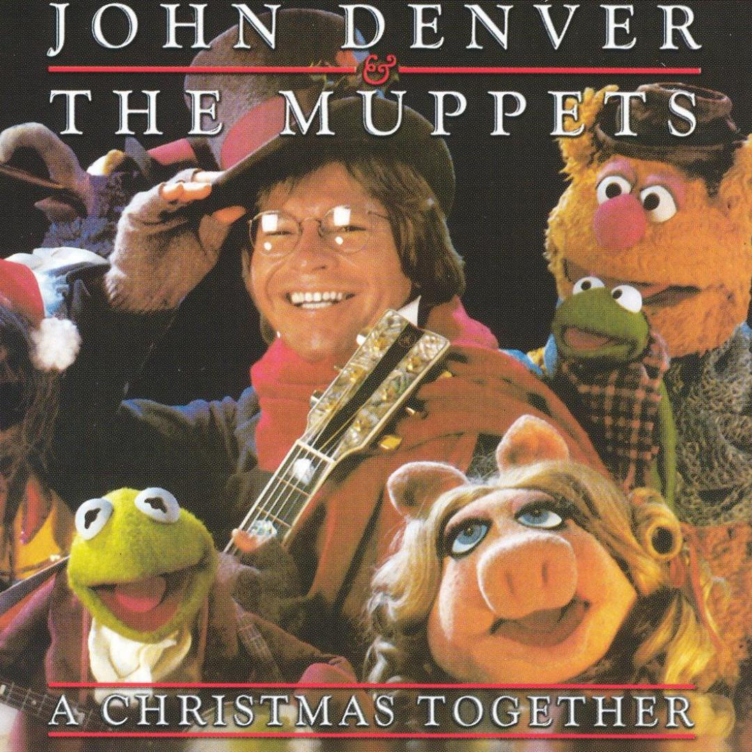 A Christmas Together by John Denver & The Muppets (Holiday) - Pandora