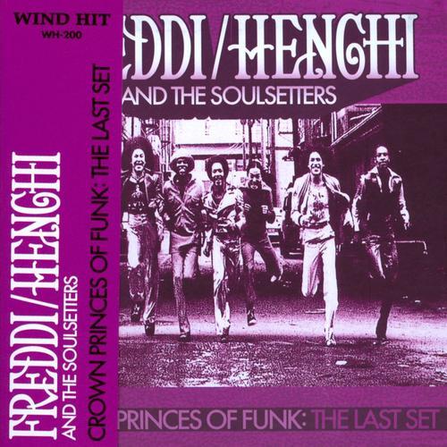 Freddi / Henchi And The Soul Setters Freddy Henchi & The Soulsetters Um Um Um Um Um Um / Come Down